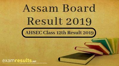 Assam AHSEC Result 2019, Assam HS Final Results 2019 Class 12th