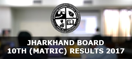 Jharkhand Class 10 Results 2017