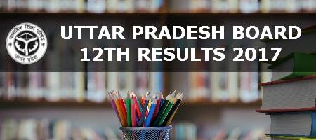 Uttar Pradesh Class 12 Results 2017